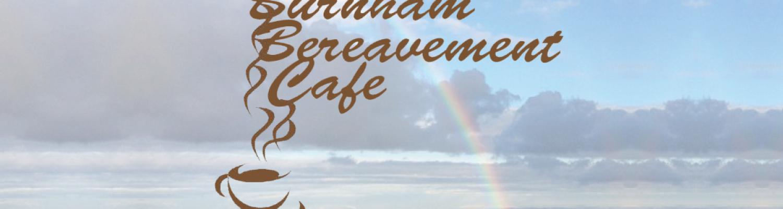 Burnham Bereavement Café